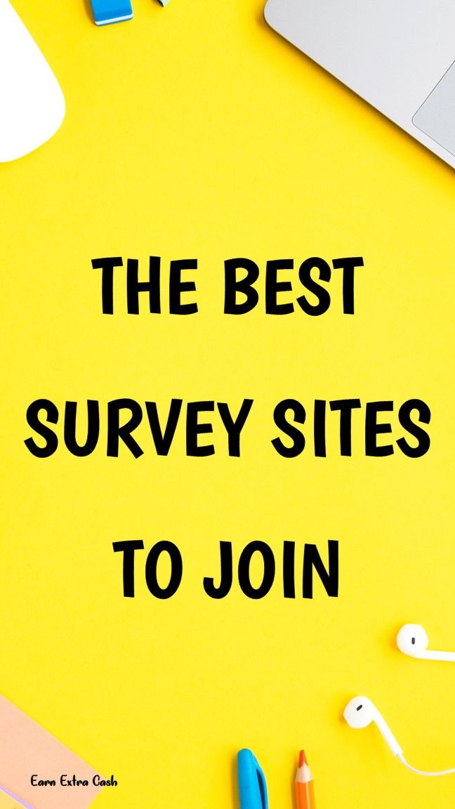 The Best Survey Sites To Join ….. ways to make m…