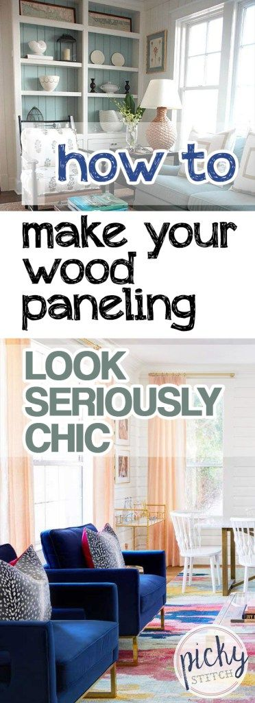 How to Make Your Wood Paneling Look Seriously Chic