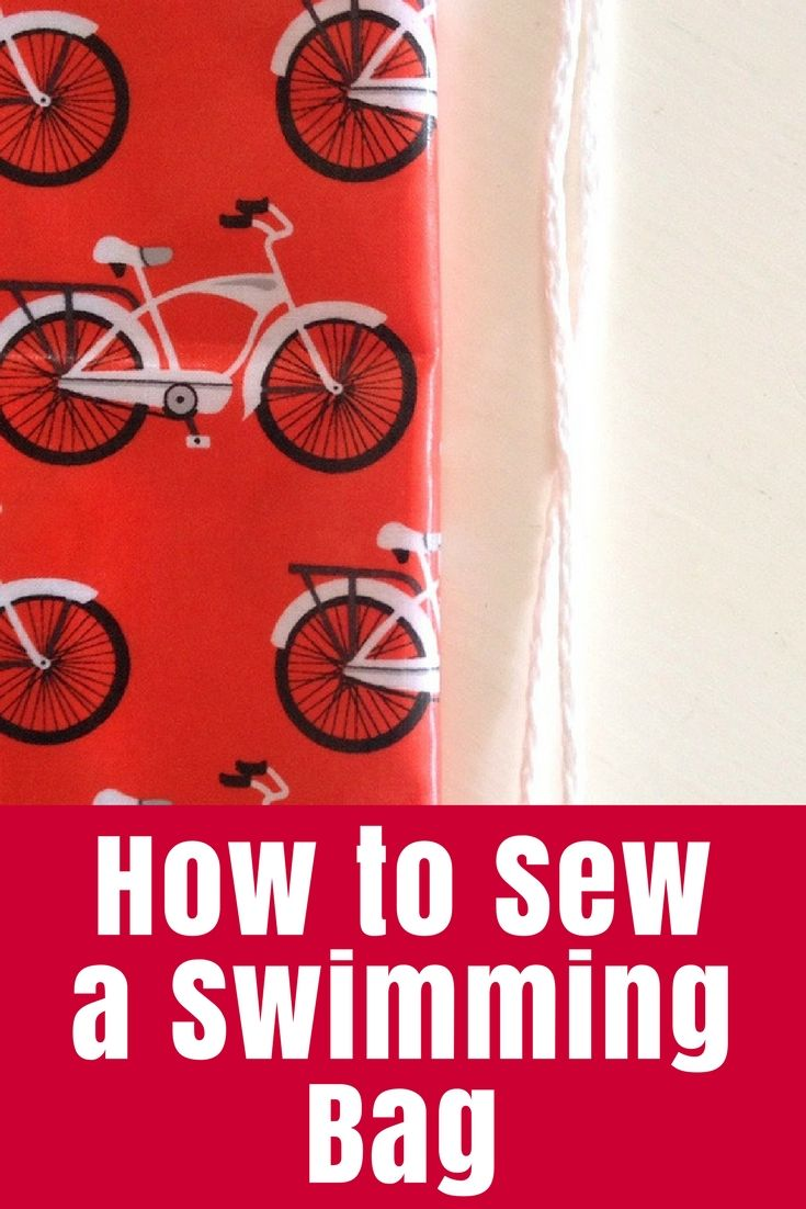 Tutorial: How to sew a swimming bag quickly and easily using laminated cotton - perfect for the kids swimming lessons or other adventures!