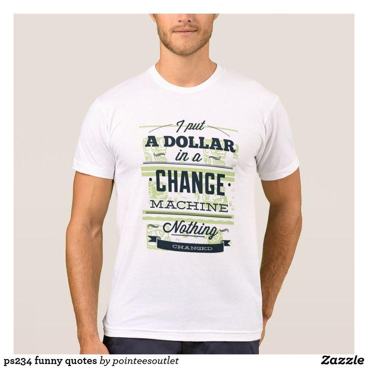 ps234 funny quotes tees #tees #tshirt #t-shirt #shirt #cool #clothing
