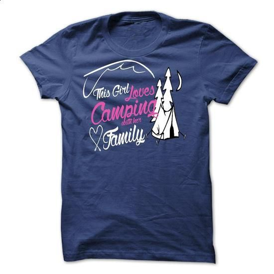 This girl love camping with her family - #cool sweatshirts #design shirt. SIMILAR ITEMS => https://www.sunfrog.com/Fishing/This-girl-love-camping-with-her-family-7388436-Guys.html?60505