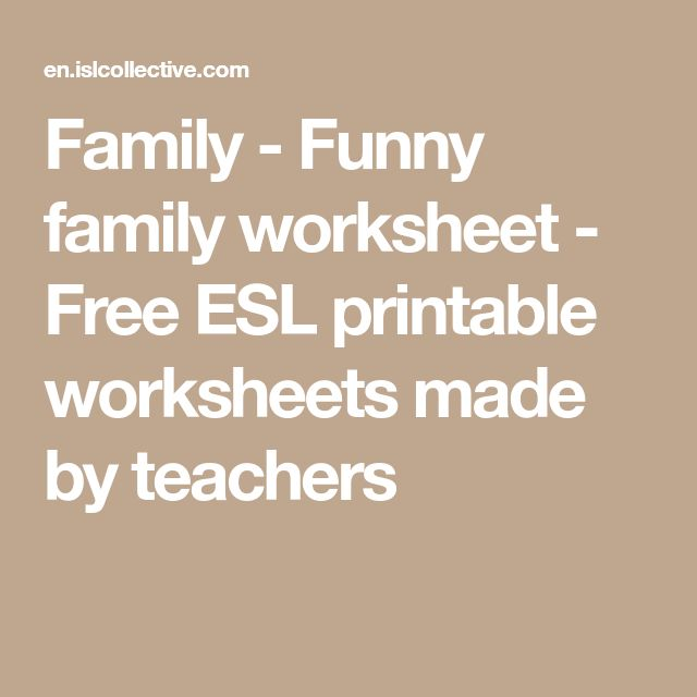 Family - Funny family worksheet - Free ESL printable worksheets made by teachers
