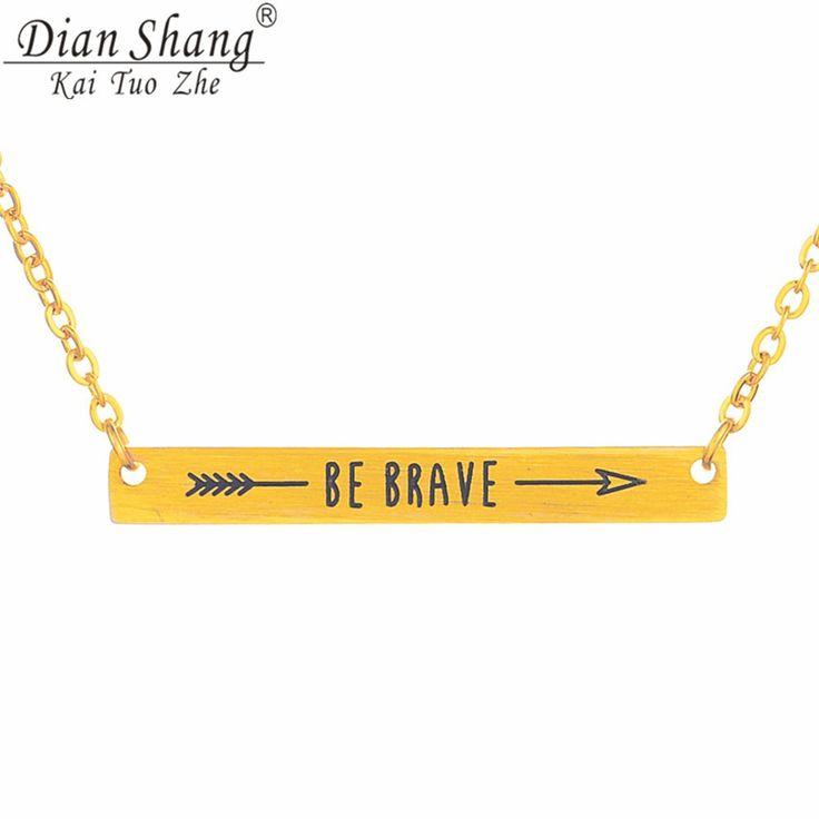 DIANSHANGKAITUOZHE Be Brave Arrow Bar Necklace Women Stainless Steel Choker Body Jewelry Script Encourage Birthday Souvenir 2017