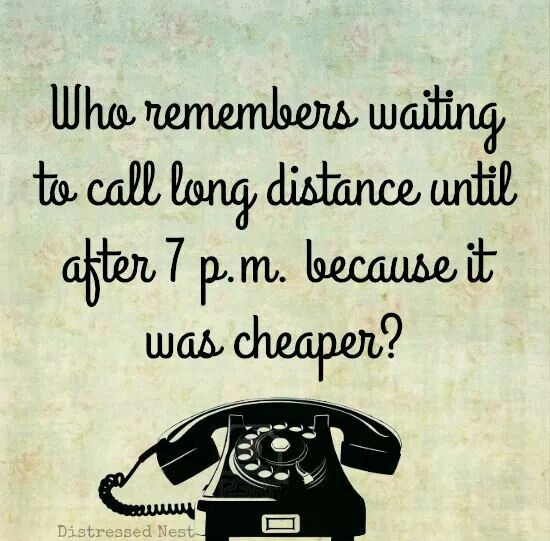 Folks today don't realize how expensive it it was to make long distance calls . International calls were outrageous. Bet the majority of people today don't remember party lines. You paid extra for a private line.