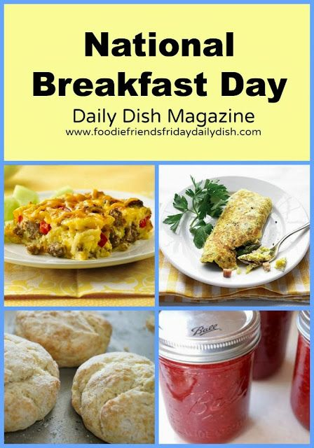 National Breakfast Day with Daily Dish Magazine - Breakfast Collection #breakfast