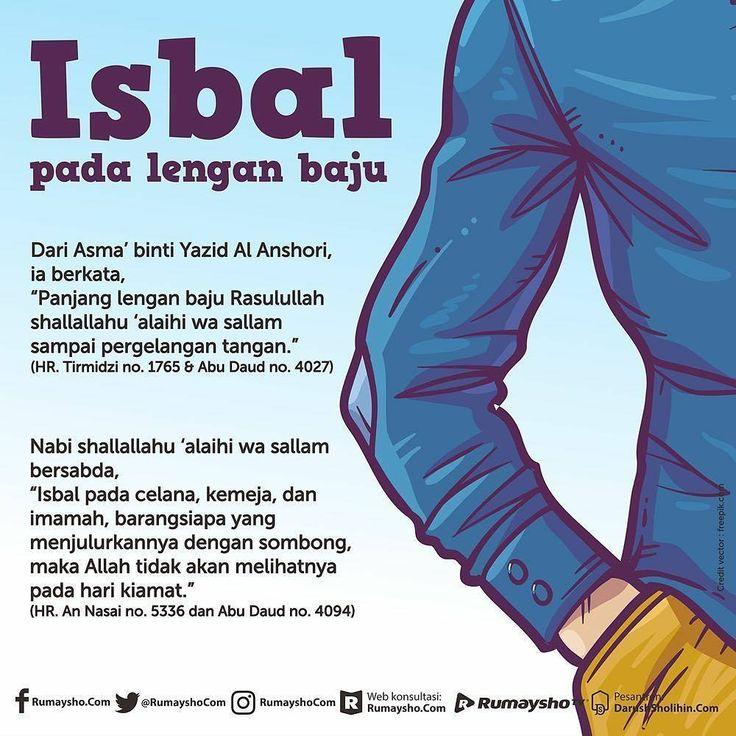 Follow @NasihatSahabatCom http://nasihatsahabat.com #nasihatsahabat #mutiarasunnah #motivasiIslami #petuahulama #hadist #hadits #nasihatulama #fatwaulama #akhlak #akhlaq #sunnah #aqidah #akidah #salafiyah #Muslimah #adabIslami #ManhajSalaf #Alhaq #dakwahsunnah #Islam #ahlussunnah #sunnah #tauhid #dakwahtauhid #Alquran #kajiansunnah #salafy #haditsbajunabi #pergelangantangan #isbaldalampakaian #hadisttgisbal #lenganbaju #hukumbaju #isbal #lenganbaju #lengankemeja #celanapanjang #izhar #sarung