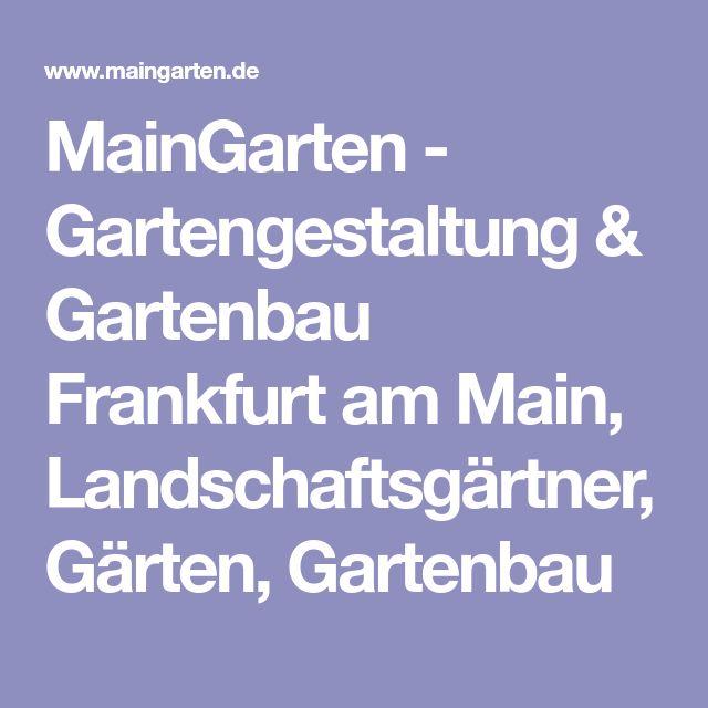 MainGarten - Gartengestaltung & Gartenbau Frankfurt am Main, Landschaftsgärtner, Gärten, Gartenbau