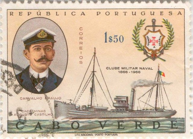 "Portugal-Cabo Verde stamp, honoring Carvalho Araújo, commander of NRP Augusto Castilho, deep sea-patrol and minesweeper, which fought against a U-Boat that menaced the civil steamer ""San Miguel"". C.Araújo, was a fatality of that attack."