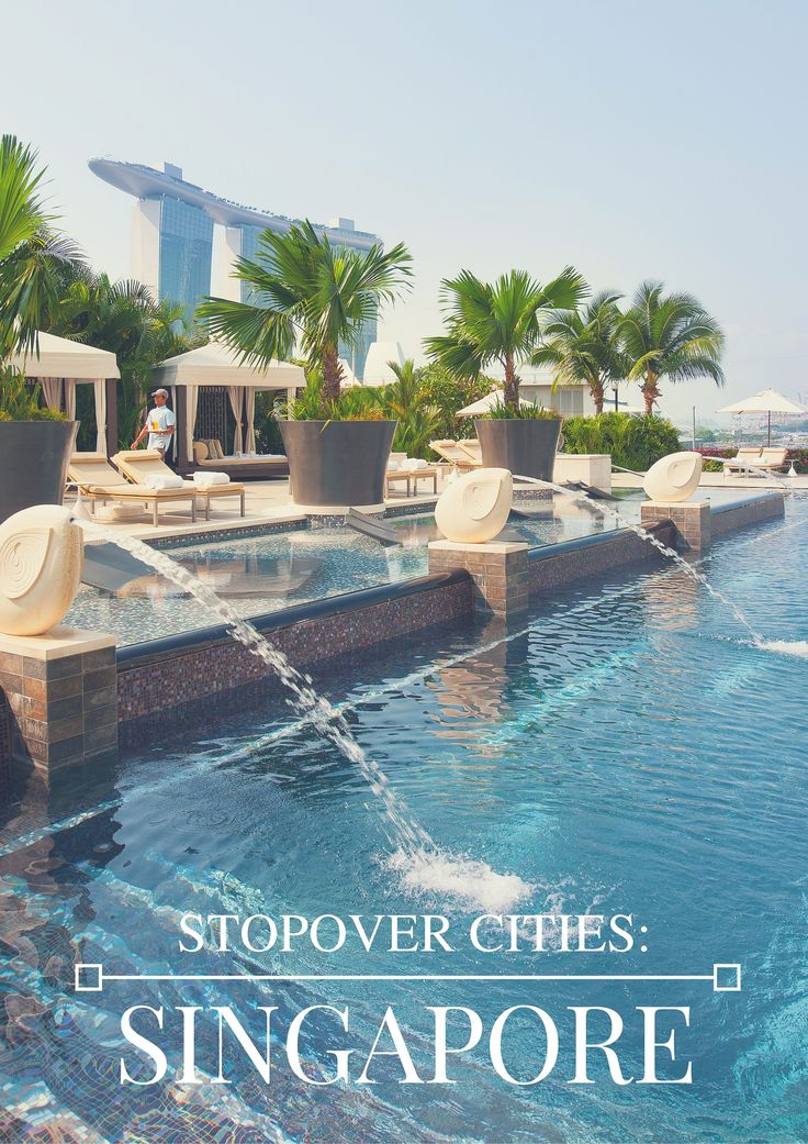 Stopover Cities: Making the most of a Singapore Stopover