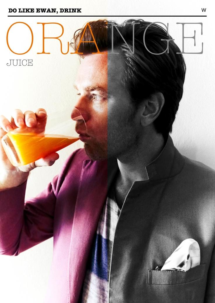 Drink Juice like Ewan McGregor!