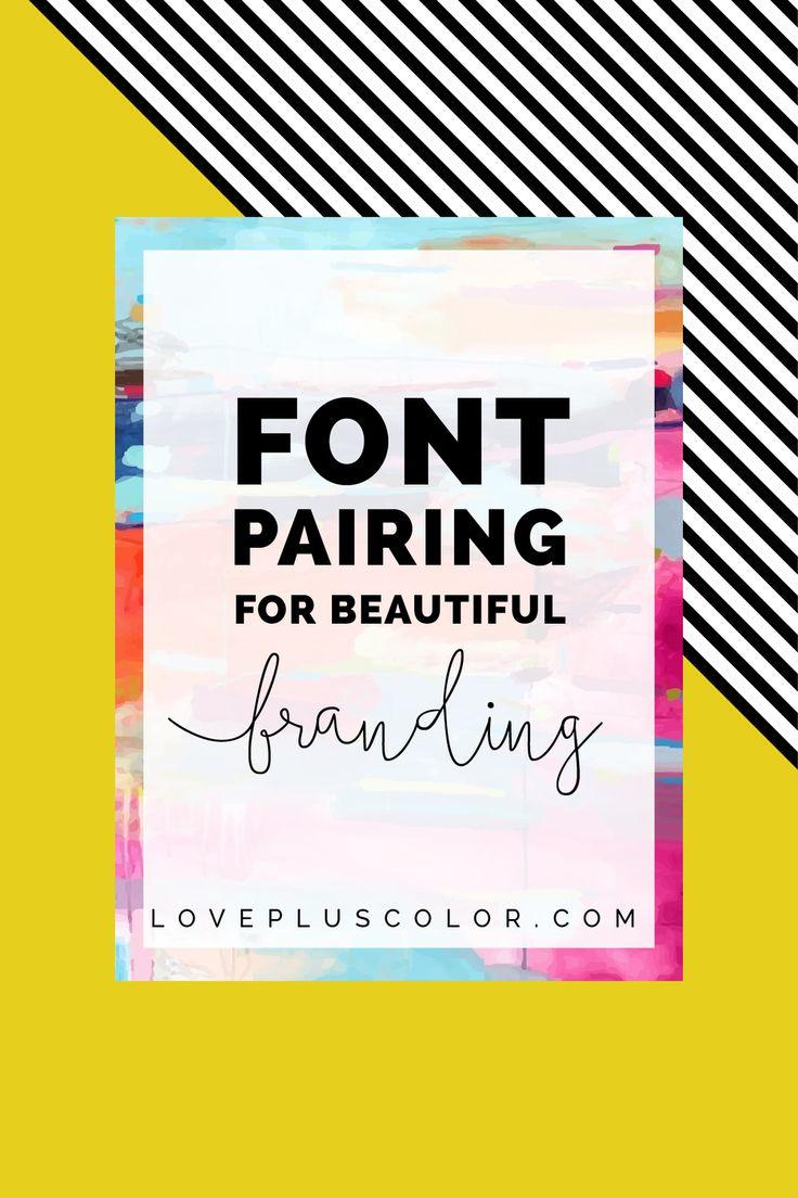 font pairing for beautiful branding | LOVE PLUS COLOR