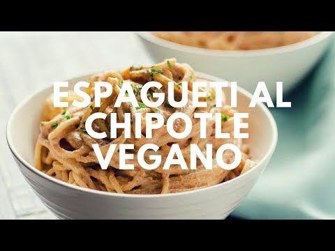 Espagueti al Chipotle Vegano « Mi Mero Mole | Recetas Veganas y Mexicanas