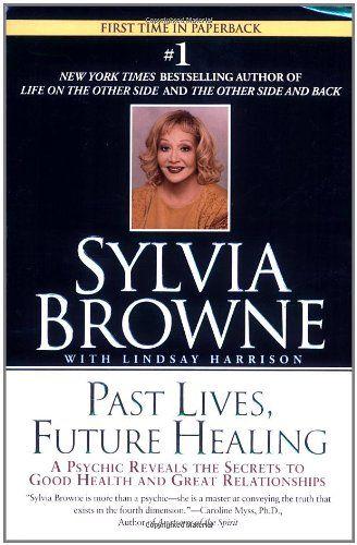 Past Lives, Future Healing by Sylvia Browne http://www.amazon.com/dp/0451205979/ref=cm_sw_r_pi_dp_4NHoub1BJXKCV