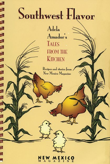 "Dozens of traditional recipes enhance Adela's ""tales,"" edited by New Mexico Magazine editors Emily Drabanski and Walter K. Lopez. The volume includes a glossary of Spanish food names and terms, and an index."
