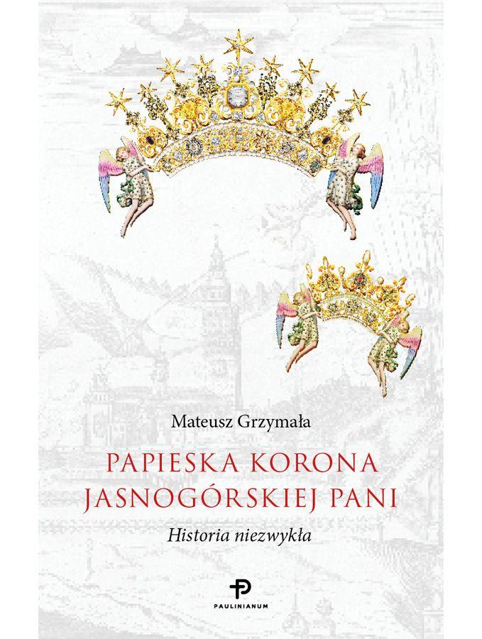 Jubileusz 300-lecia koronacji Cudownego Obrazu; Jasna Góra; koronacja