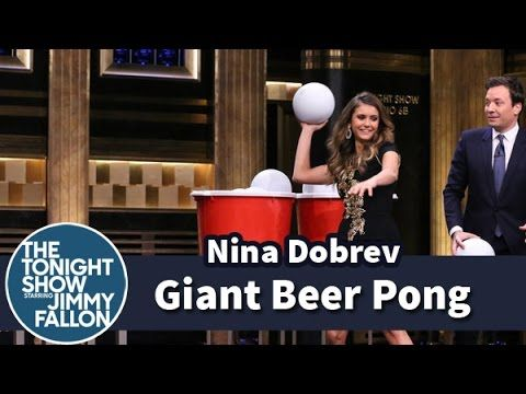 Giant Beer Pong with Nina Dobrev THIS IS SO FUNNY LLN