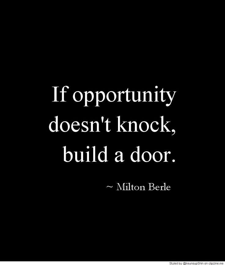 Opportunity Quotes Pinterest: 263 Best Images About QUOTES On Pinterest