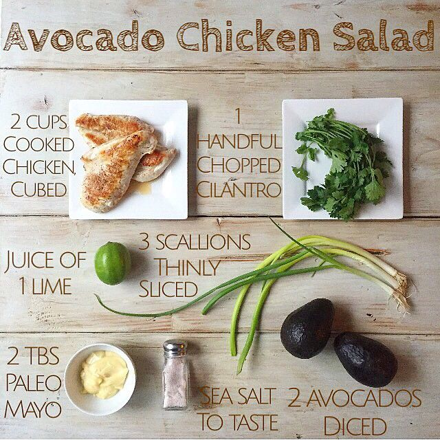 Avocado Chicken Salad This will serve 4. Directions:  Mix everything in a bowl, and gently combine. Then eat!  Serve along side fresh veggies!