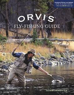 Now For The First Time In Full Color Orvis Fly Fishing Guide Appears