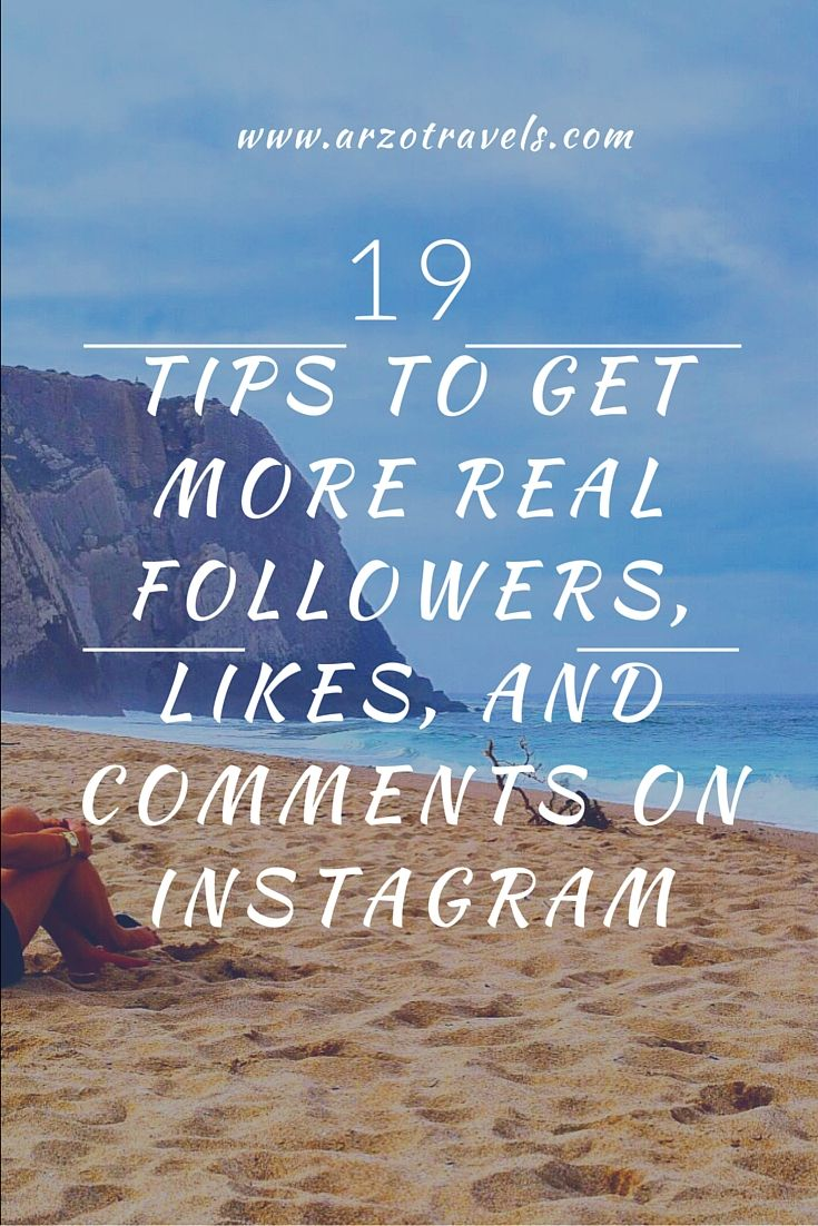 Tips for more real followers, likes, and comments on Instagram