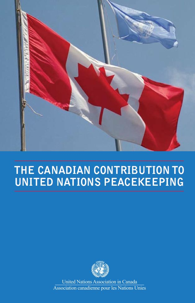 "peacekeeping in canada He adds, ""canada's contribution to peacekeeping is still rooted in the fundamental belief – call it a premise of canadian security policy – that a stable international order sustained by a multilateral consensus is critical to canada's peace and security and wellbeing."