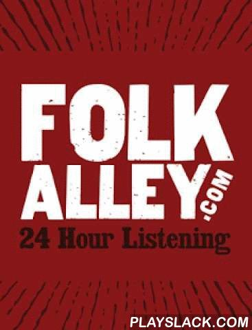 """Folk Alley Player  Android App - playslack.com , Listen to the best in hosted folk, Americana and roots music with the Folk Alley App. The completely new version allows you to listen to great music live, pause and rewind the live audio, and explore a variety of other great content from FollyAlley.com. Now, wake up to Folk Alley with an alarm clock feature!FolkAlley.com is the """"coffee house that never closes,"""" offering fans music from their favorite artists while helping them discover new…"""