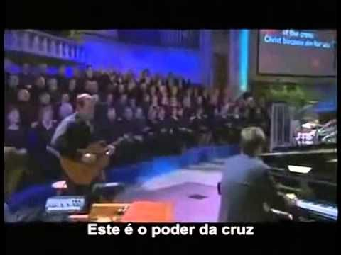O poder da cruz (The power of the cross) - Keith and Kristyn Getty - leg...