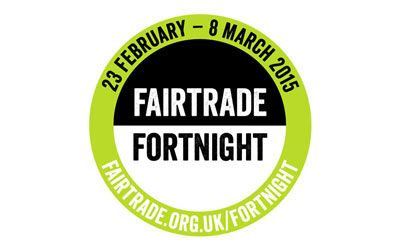 23rd February to 8th March - Fairtrade Fortnight