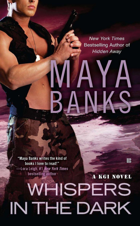 Maya Banks - Whispers in the Dark / #awordfromJoJo #RomanticSuspense #MayaBank