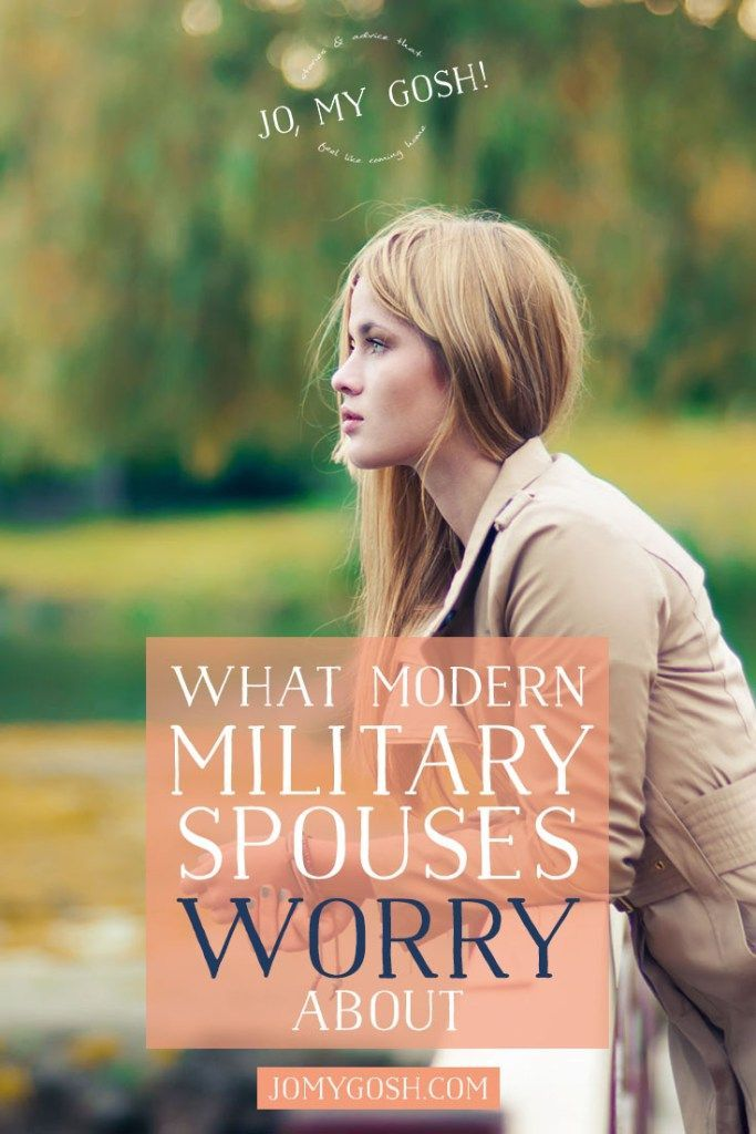 Modern military wives often have worries very different than previous generations.  You are not alone.