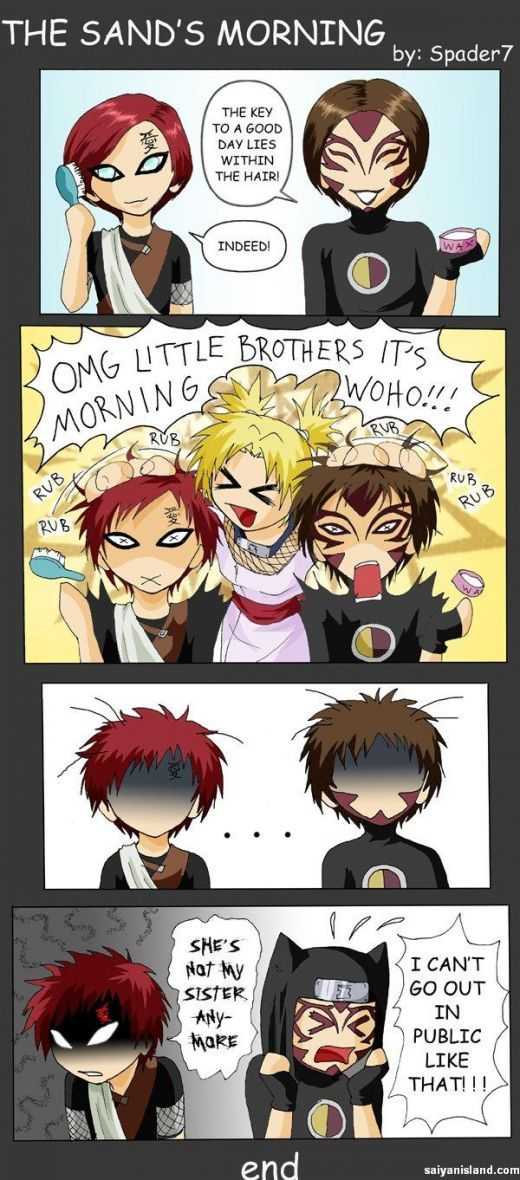 Naruto Humor Comic | The Sands Morning: The key to a good day lies within the hair! | #gaara #kankurou #temari - more funny things: http://hotfunnystuff.com