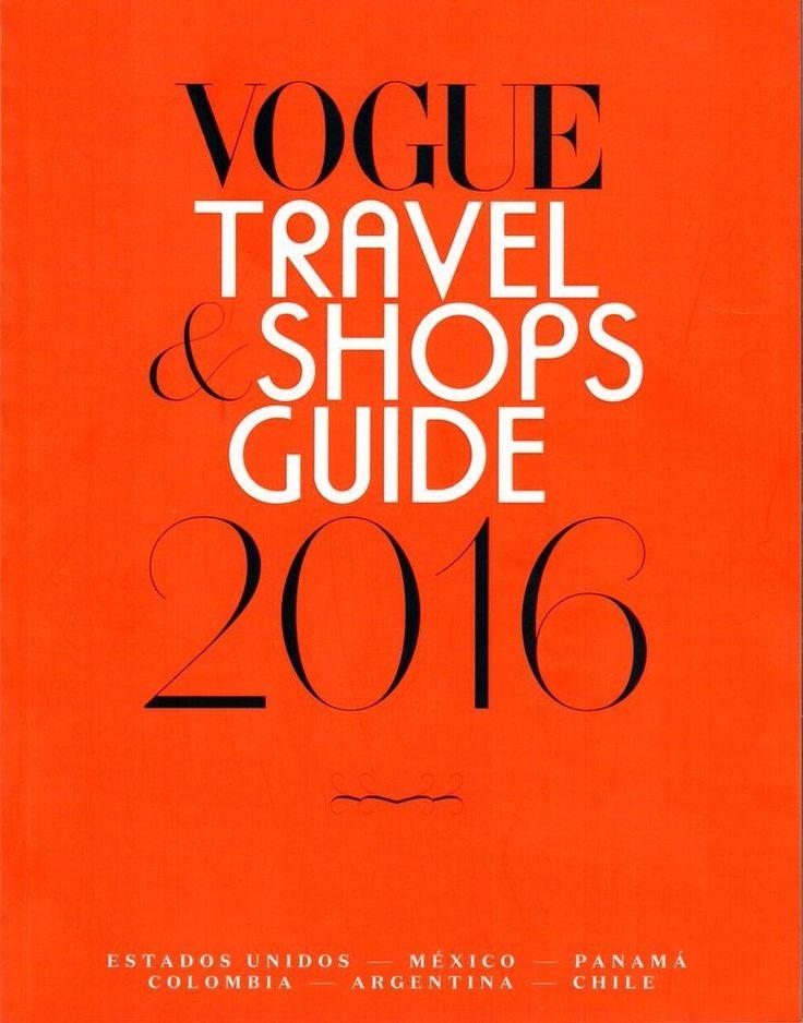 Revista VOGUE TRAVEL & SHOPS GUIDE 2016