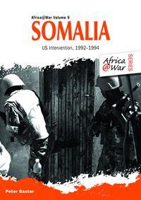 Somalia, Peter Baxter, Africa at war volume 9