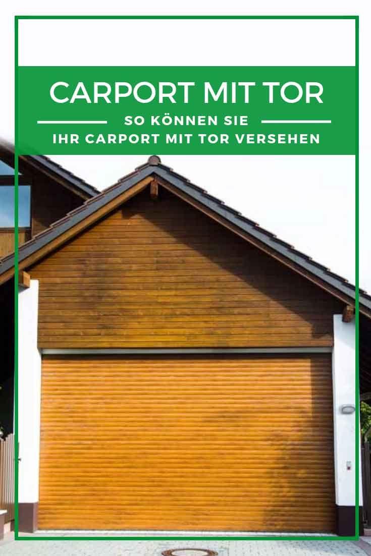 Carport Tor So Konnen Sie Ein Carport Mit Tor Versehen Carport Mit Tor Carport Tor
