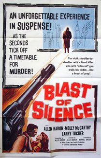 Blast of Silence. Allen Baron, Molly McCarthy, Larry Tucker, Peter Clume. Directed by Allen Baron. Universal. 1961