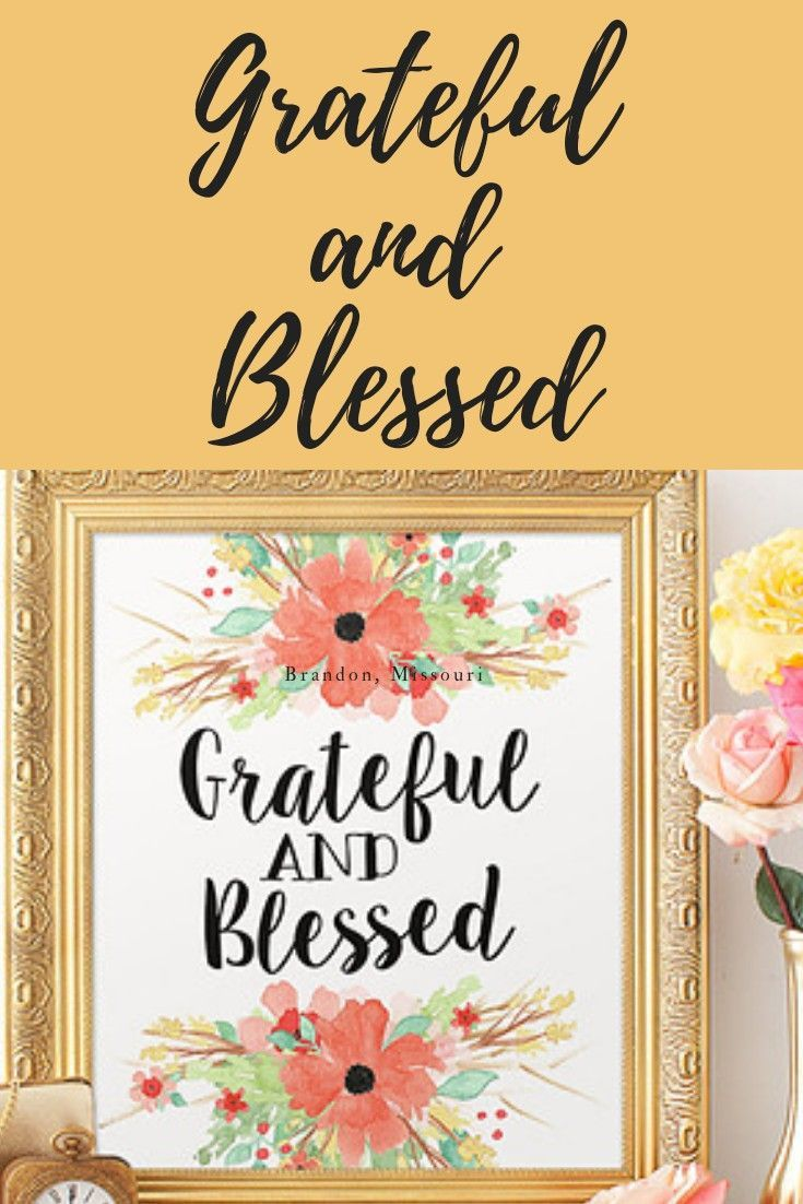 Grateful and Blessed Floral Print, 8x10 Printable Art Print, Wall ...