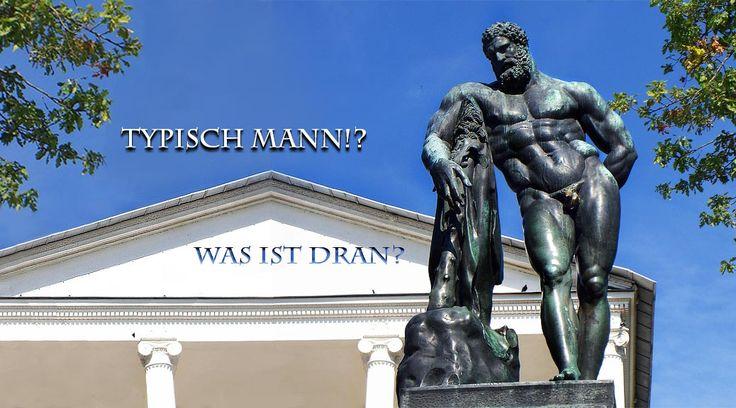 """""""Typisch Mann? Was ist dran?"""", grafisch von Su ergänztes Bild von Herkules, urheberrechtlich geschützt"""