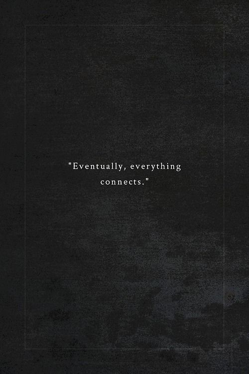 """""""eventually, everything connects."""" #littionarynyc"""