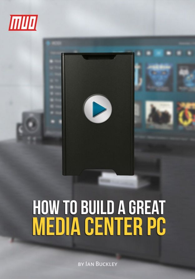 Free eBook: How to Build a Great Media Center PC   #DIY