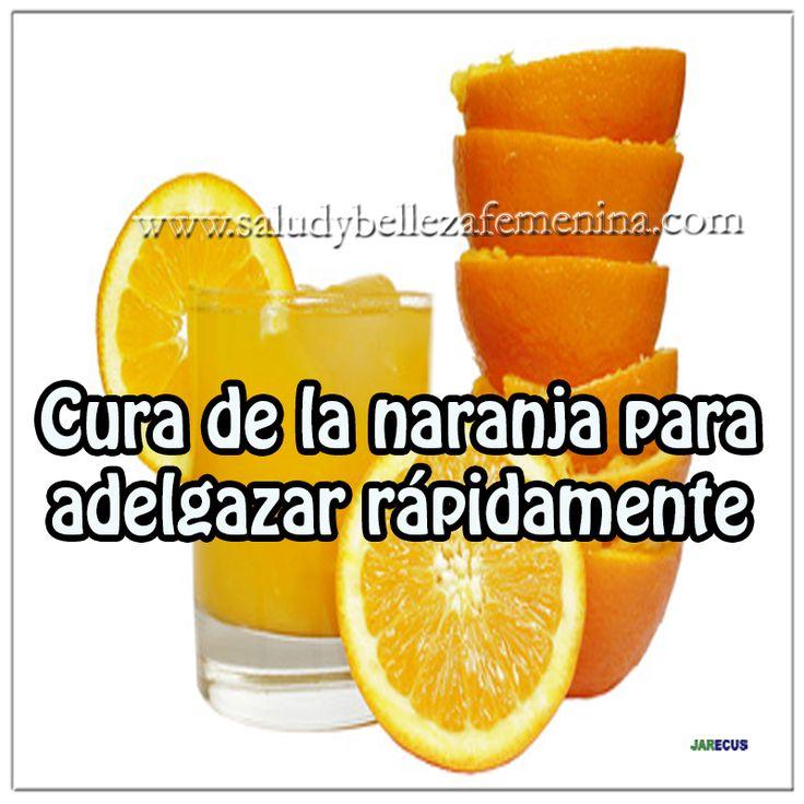 Cura de la naranja para adelgazar rápidamente
