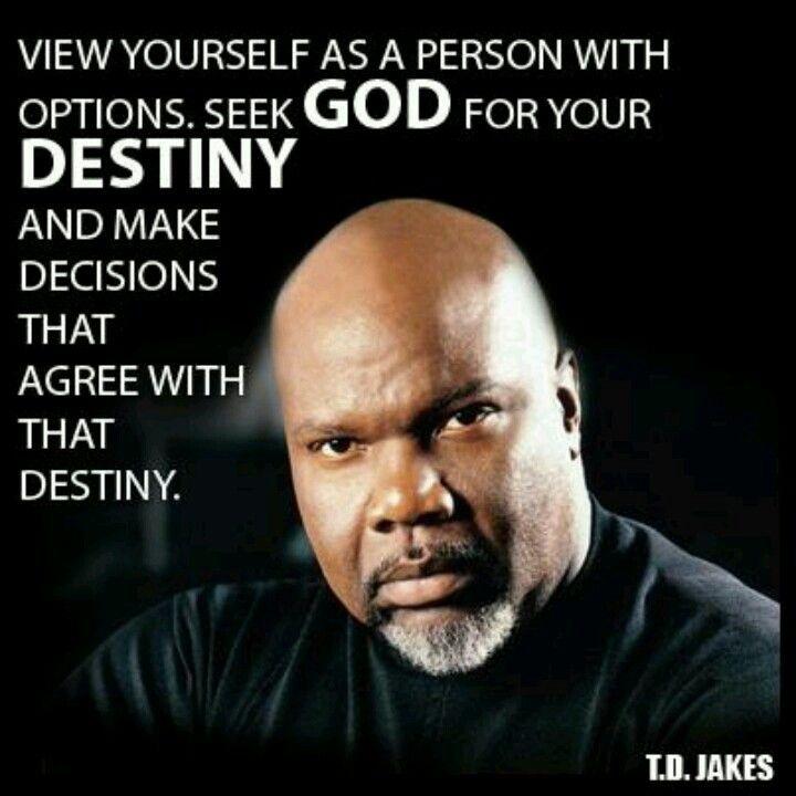 T D Jakes Quotes: Quotes By Famous Preachers. QuotesGram
