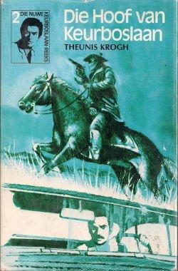 Keurboslaan boeke - Die Hoof van Keurboslaan - Theunis Krogh