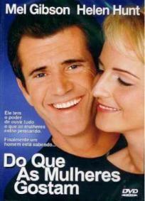 Filme Do Que as Mulheres Gostam | CineDica