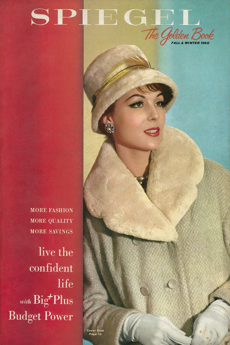 1960 Spiegel Catalog CoverSchools Catalog, Vintage Magazines Ads Book, Spiegel Catalog, Vintage Book, Vintage Fashion, Classic Style, Catalog Covers, 1960 Spiegel