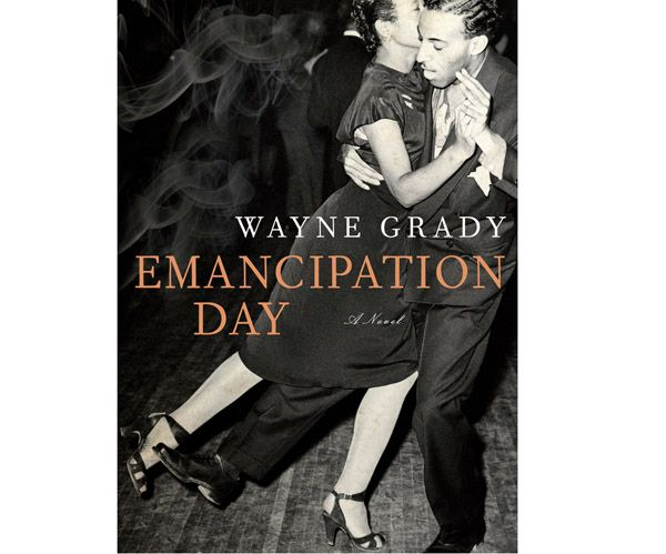 Chatelaine Book Club pick and book review: Emancipation Day by Wayne Grady