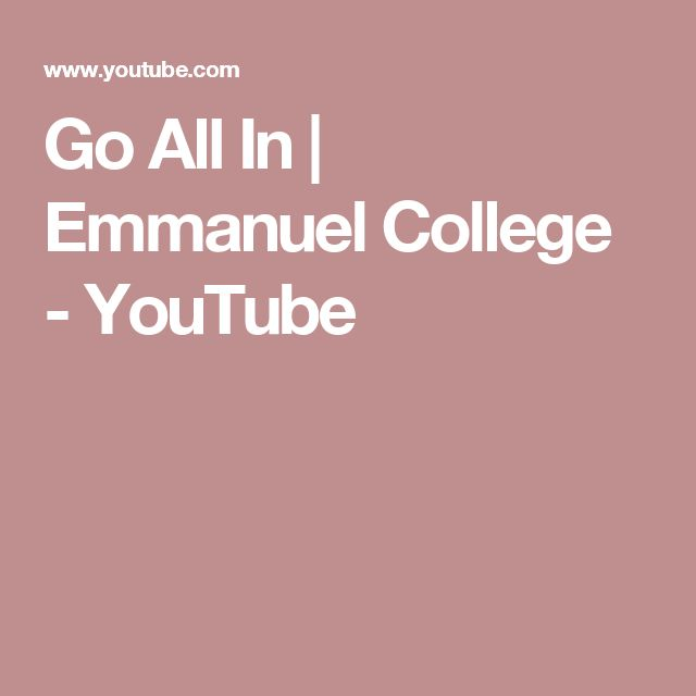 Go All In   Emmanuel College - YouTube