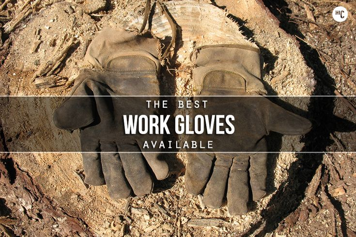 Your hands are the only thing that separates you from the apes. That means you need to protect them with one of the 8 best work gloves around.