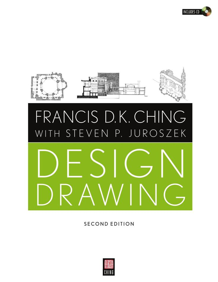 Francis D K Ching With Steven P Juroszek Design Drawing 2nd Edition
