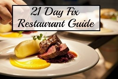 21 Day Fix Eating Out Guide