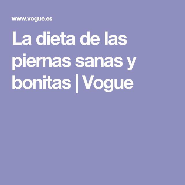 La dieta de las piernas sanas y bonitas | Vogue